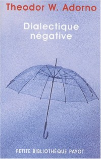 Dialectique négative : Les Vacances de la dialectique