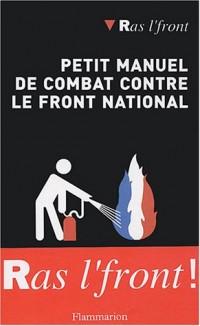 Petit manuel de combat contre le Front National