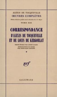 Correspondance d'Alexis de Tocqueville et de Louis de Kergorlay