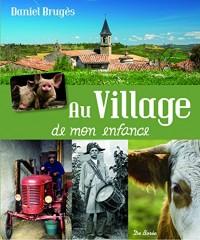 Au village de mon enfance