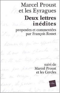Marcel Proust et les Eyragues Deux lettres inédites suivi de Marcel Proust et les cercles