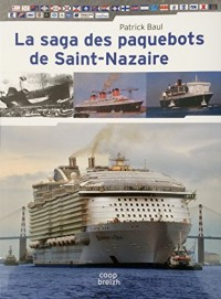 La saga des paquebots de Saint-Nazaire