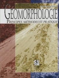 Géomorphologie : Principes, méthodes et pratique