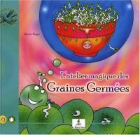 Germène graine germée/Atelier magique des graines germées