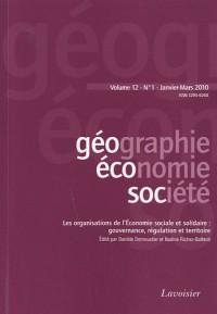 Géographie, économie, société, Volume 12 N° 1, Janvier-mars 2010 : Les organisations de l'Economie sociale et solidaire : gouvernance, régulation et territoire