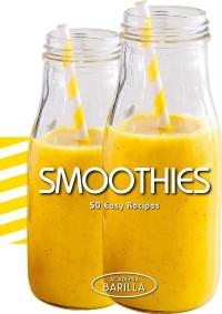 Jus et Smoothies - 50 recettes faciles
