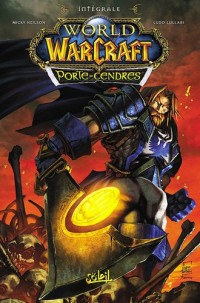 World of Warcraft : Porte-Cendres : Intégrales