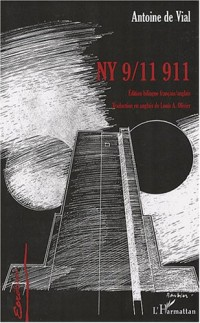 NY 9/11 911 : Edition bilingue français-anglais