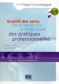 Qualite des Soins de la Recherche a l Evaluation des Pratiques Professionnelles