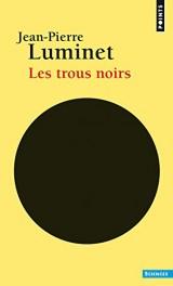 Les trous noirs [Poche]