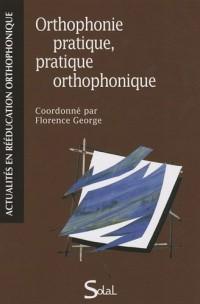 Orthophonie pratique, pratique orthophonique