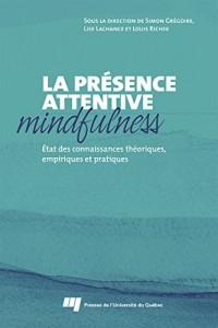 Presence Attentive Mindfulness