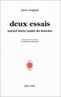 Deux essais : Michel Leiris - André du Bouchet (non massicoté)