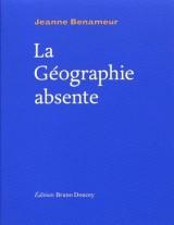 La géographie absente [Poche]
