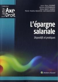 L'épargne salariale: Dispositifs et pratiques.
