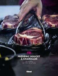 Frédéric Doucet à Charolles: Les recettes de l'Hôtel de la Poste