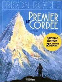 Premier de cordée: d'après l'oeuvre de Roger Frison-Roche