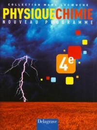 Physiques Chimie 4e : Nouveau programme