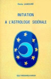 Initiation à l'astrologie sidérale