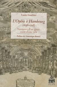 L'Opéra à Hambourg (1648-1728) : Naissance d'un genre, essor d'une ville