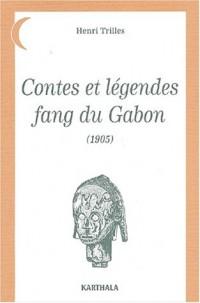 Contes et Légendes fang du Gabon