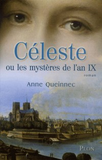 Céleste ou les mystères de l'an IX