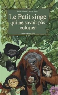 Le petit singe qui ne savait pas colorier
