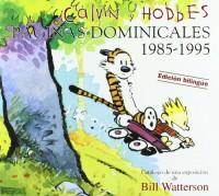 CALVIN & HOBBES. PAGINAS DOMINICALES 1985-1995: CATALOGO DE UNA EXPOSICION DE BILL WATTERSON