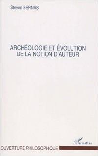 Archéologie et evolution de la notion d'auteur