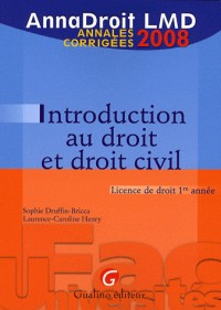 Introduction au droit et droit civil : Annales corrigées
