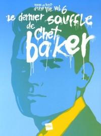 Le dernier souffle de Chet Baker