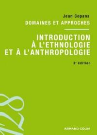 Introduction à l'éthnologie et à l'anthropologie : Domaines et approches