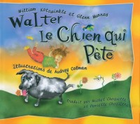 Walter le Chien qui Pete: Walter the Farting Dog, French-Language Edition