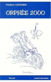 Orphée 2000