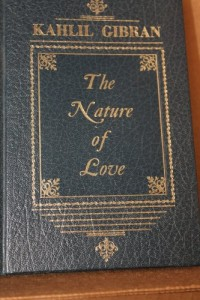 Kahlil Gibran: the nature of love
