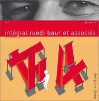 Intégral Ruedi Baur et associés (1 livre + 1 CD-Rom)