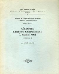 Fouilles de l'Ecole française de Rome à Bolsena (Poggio Moscini) : Tome 3, La céramique étrusco-campanienne à vernis noir