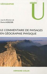 Le commentaire de paysages en géographie physique : Documents et méthodes