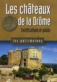 Les châteaux de la Drôme : Fortifications et palais