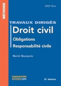 Droit civil : Obligations responsabilité civile (Travaux dirigés)