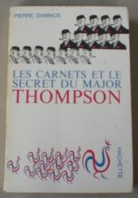 les carnets et le secret du major THOMPSON
