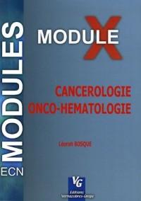 Cancérologie Onco-Hématologie : Module 10