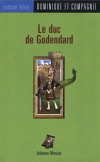 Le duc de Godendart