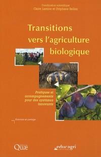Transitions vers l'agriculture biologique : Pratiques et accompagnements pour des systèmes innovants