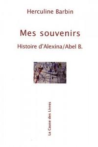 Mes souvenirs : Histoire d'Alexina/Abel B.