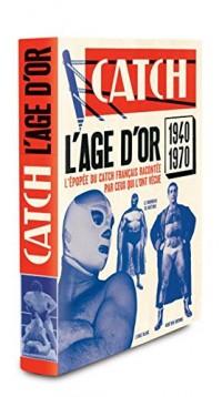 L'Age d'Or du Catch Français