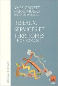 Réseaux, services et territoires, horizon 2020