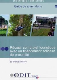 Réussir son projet touristique avec un financement solidaire de proximité - La finance solidaire