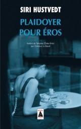 Plaidoyer pour Eros [Poche]
