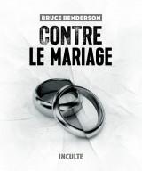 Contre le mariage